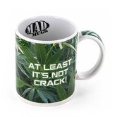 "Tasse ""At Least It's Not Crack"""