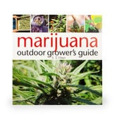 Marijuana Outdoor Grower's Guide