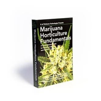 Marihuana Horticulture Fundamentals