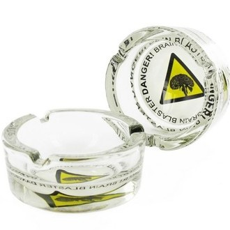 Glass Ashtray Danger! Brain Blaster