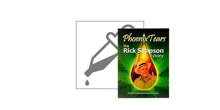 Phoenix Tears - The Rick Simpson Story