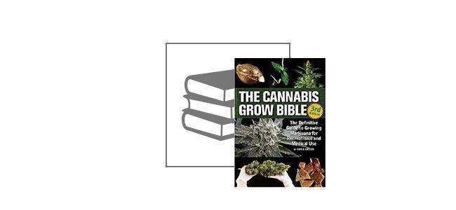 The Cannabis Grow Bible (Englisch - 3rd Edition)