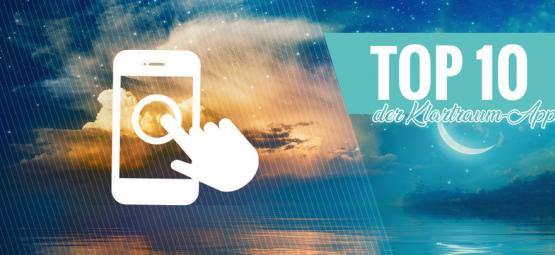 Die Top 10 Der Klartraum-Apps Für iOS Und Android
