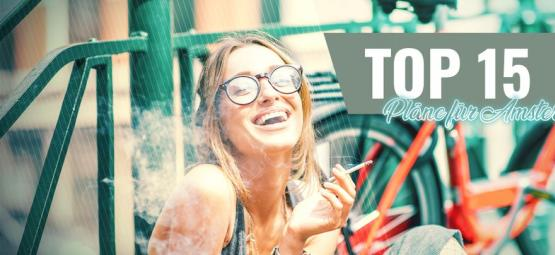 Die 15 Besten Aktivitäten, Wenn Man High In Amsterdam Ist