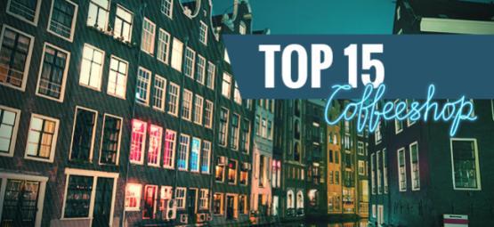 Top 15 Amsterdam Coffeeshops